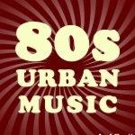 '80s Urban Music