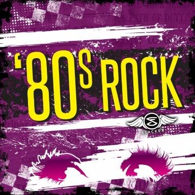 ''80s Rock' Station  on Slacker Radio