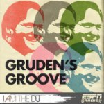 Gruden's Groove: I Am The DJ
